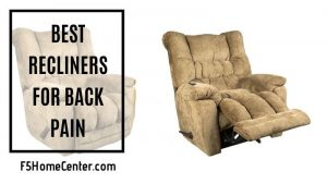 Best Recliners for Back Pain for Ultimate Pleasure