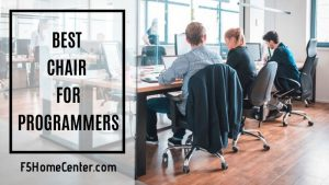 Working in Comfort – The Best Chair for Programmers