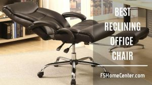 Sit And Enjoy With The Best Reclining Office Chair