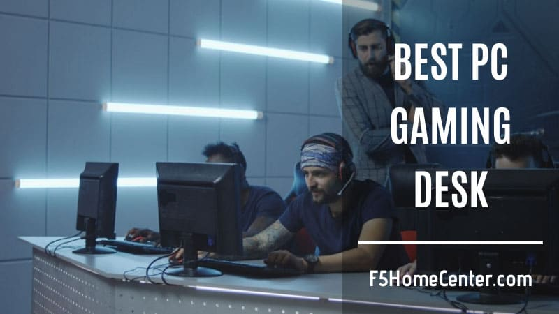 Best PC Gaming Desk