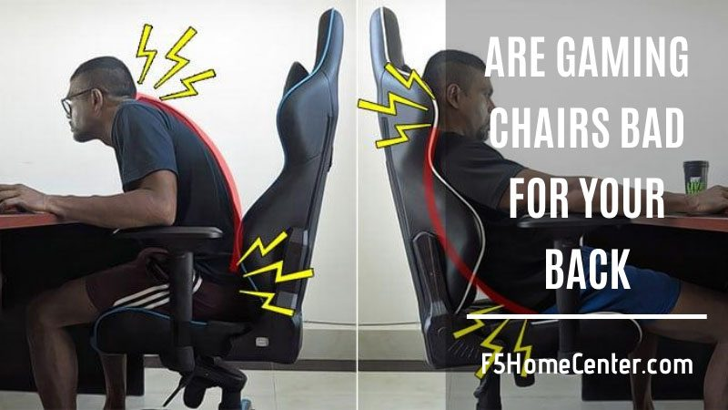 are gaming chairs bad for your back
